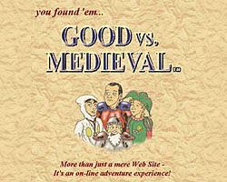 Good vs. Medieval, my first web site